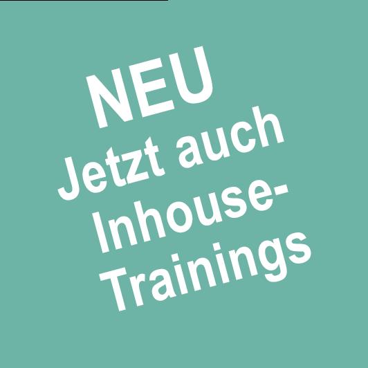 NEU - Jetzt auch Inhouse-Trainings
